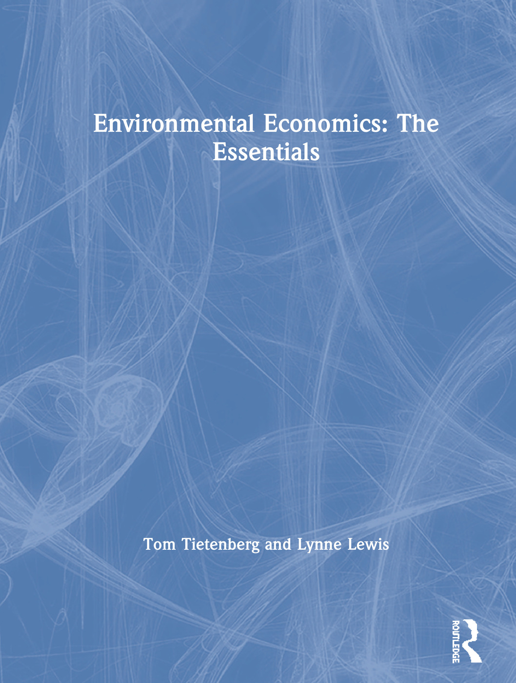 Environmental Economics: The Essentials book cover