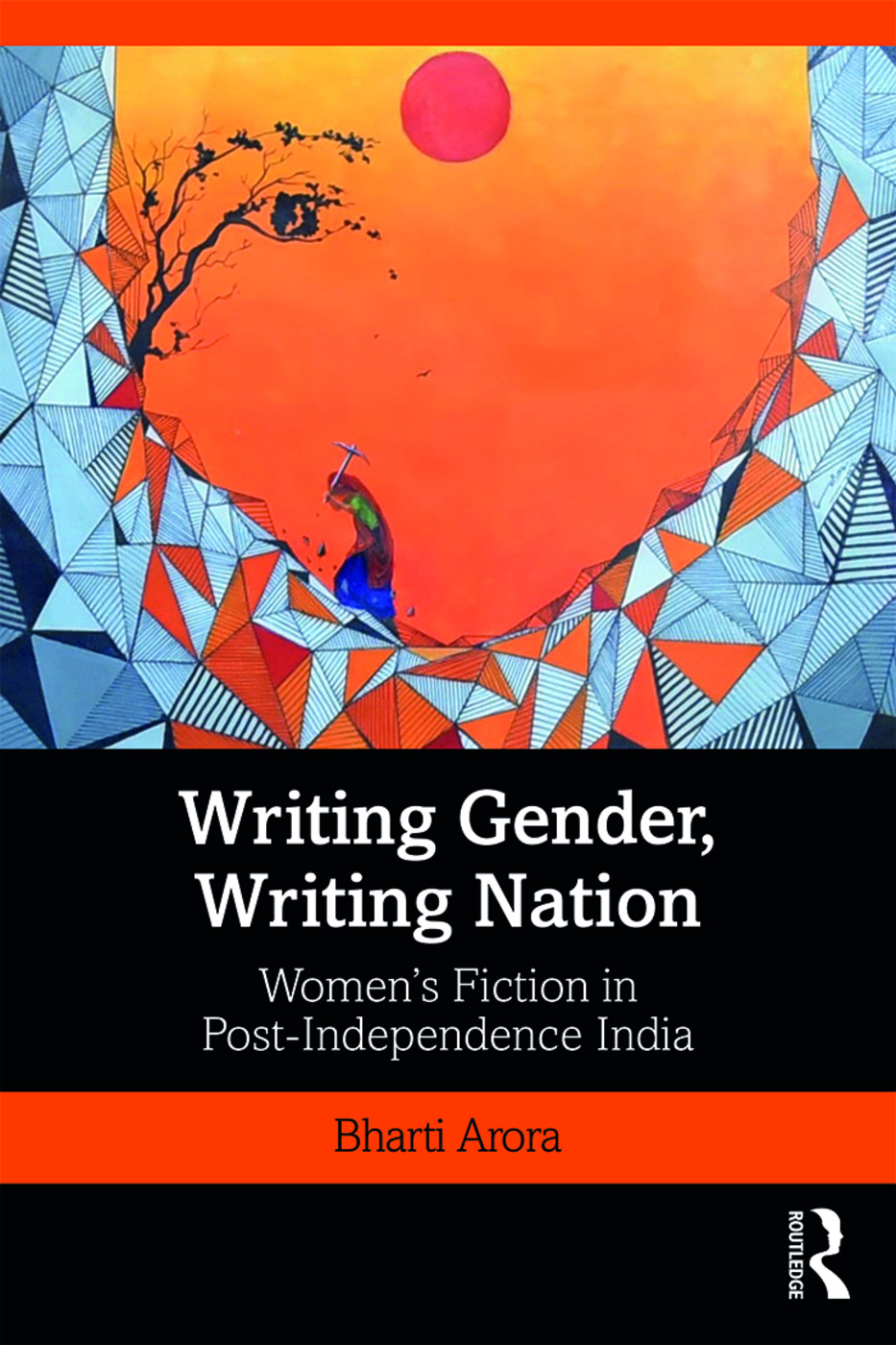 Writing Gender, Writing Nation: Women's Fiction in Post-Independence India book cover