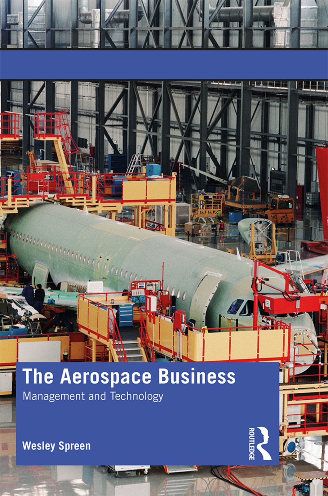 The Aerospace Business: Management and Technology book cover