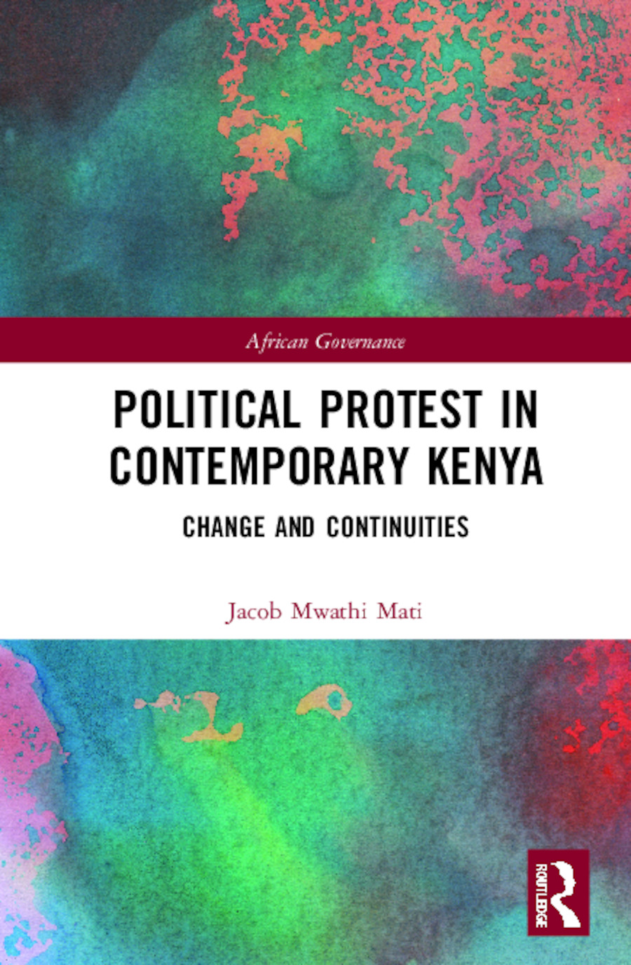 Political Protest in Contemporary Kenya: Change and Continuities book cover