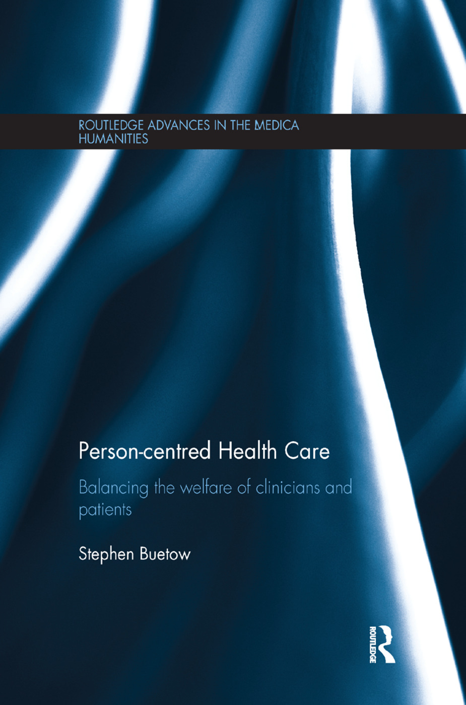 Person-centred Health Care: Balancing the Welfare of Clinicians and Patients book cover
