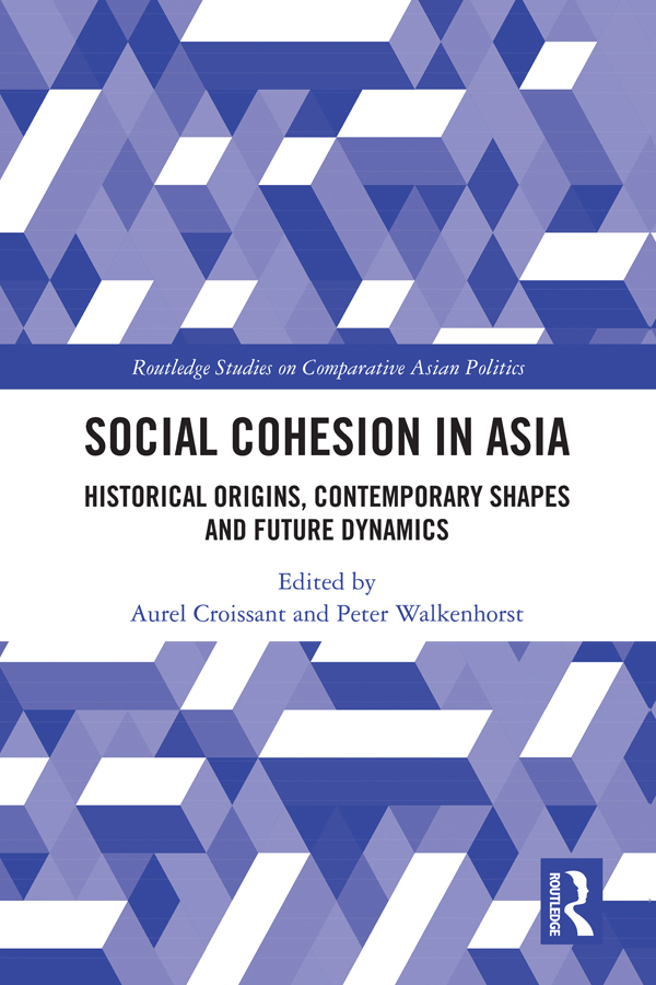 Social Cohesion in Asia: Historical Origins, Contemporary Shapes and Future Dynamics book cover