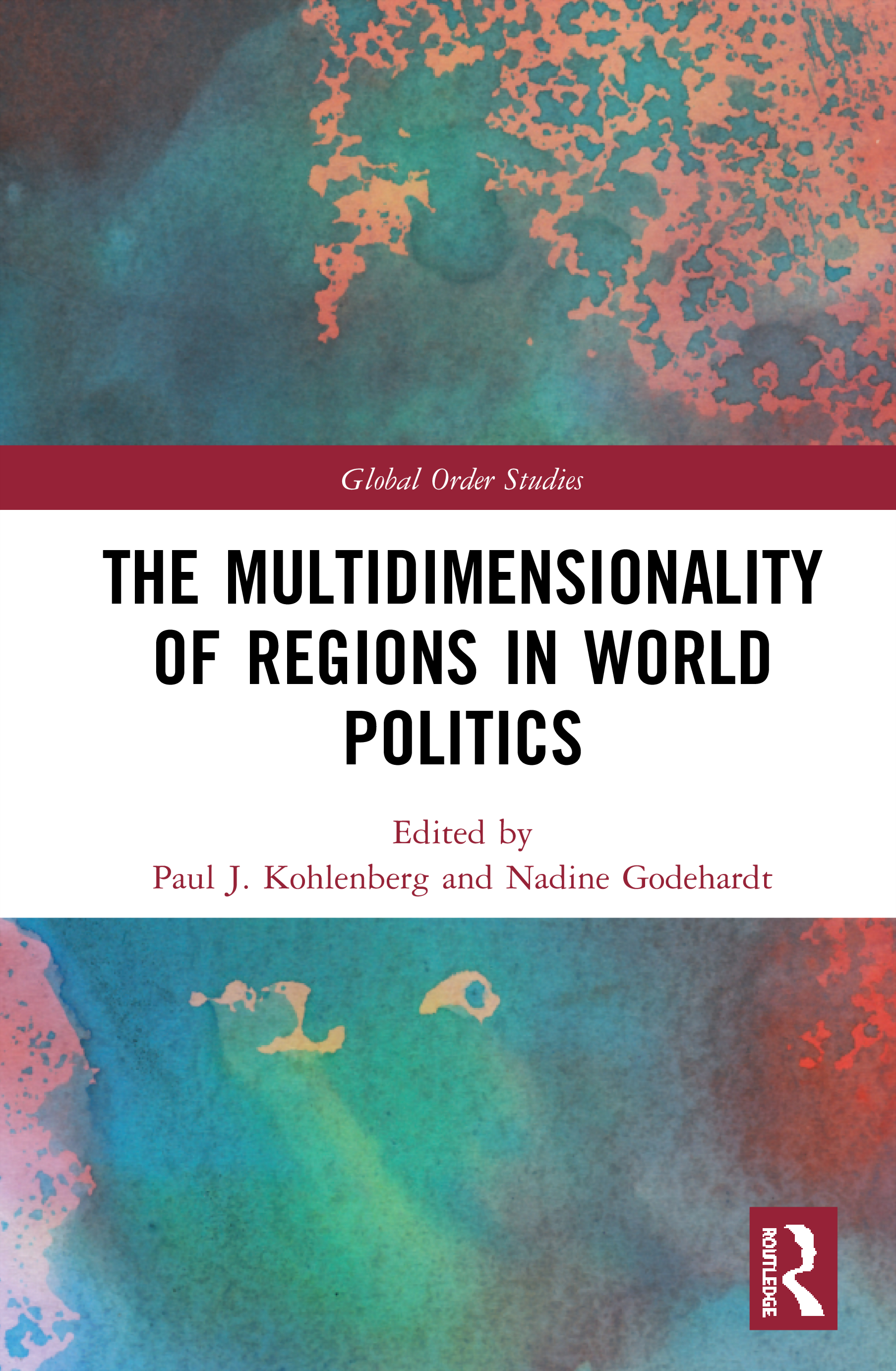 The Multidimensionality of Regions in World Politics book cover