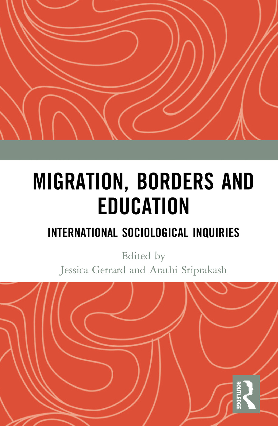 Migration, Borders and Education: International Sociological Inquiries, 1st Edition (Hardback) book cover