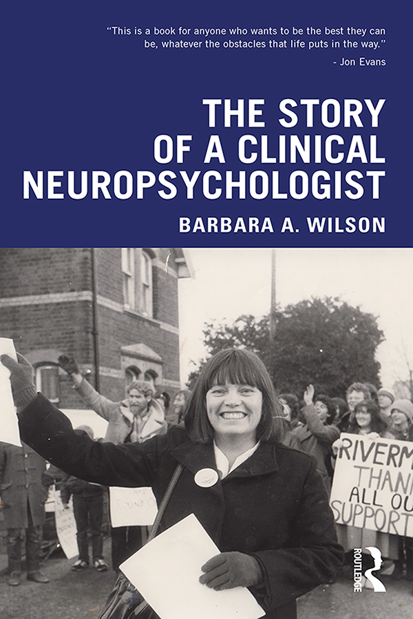 The Story of a Clinical Neuropsychologist: 1st Edition (Paperback) book cover
