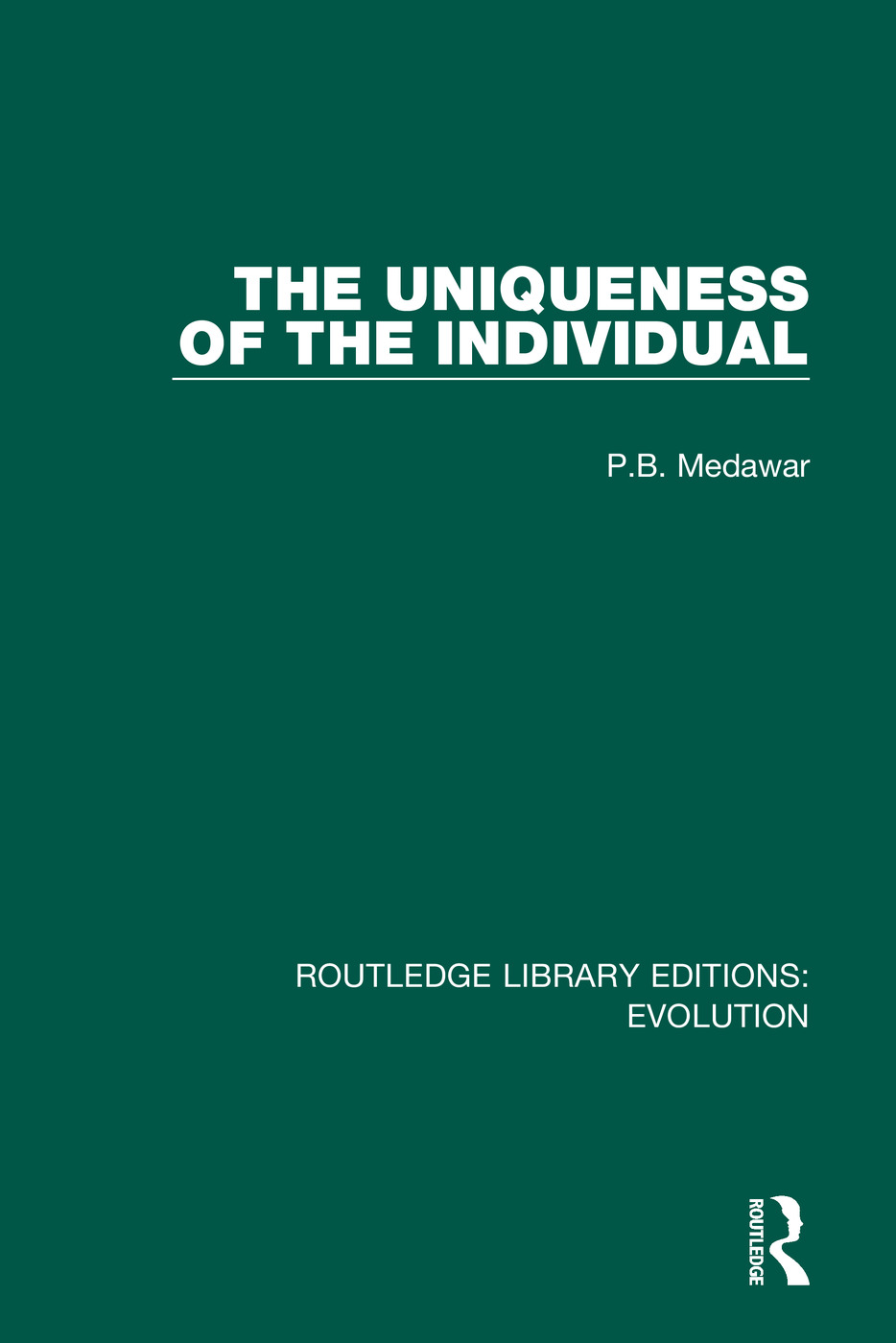 The Uniqueness of the Individual: 1st Edition (Hardback) book cover