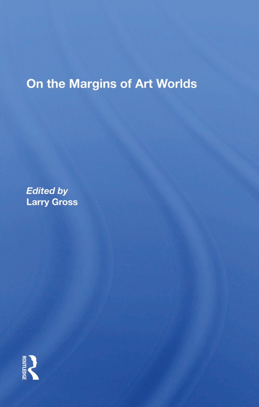 On The Margins Of Art Worlds: 1st Edition (Hardback) book cover