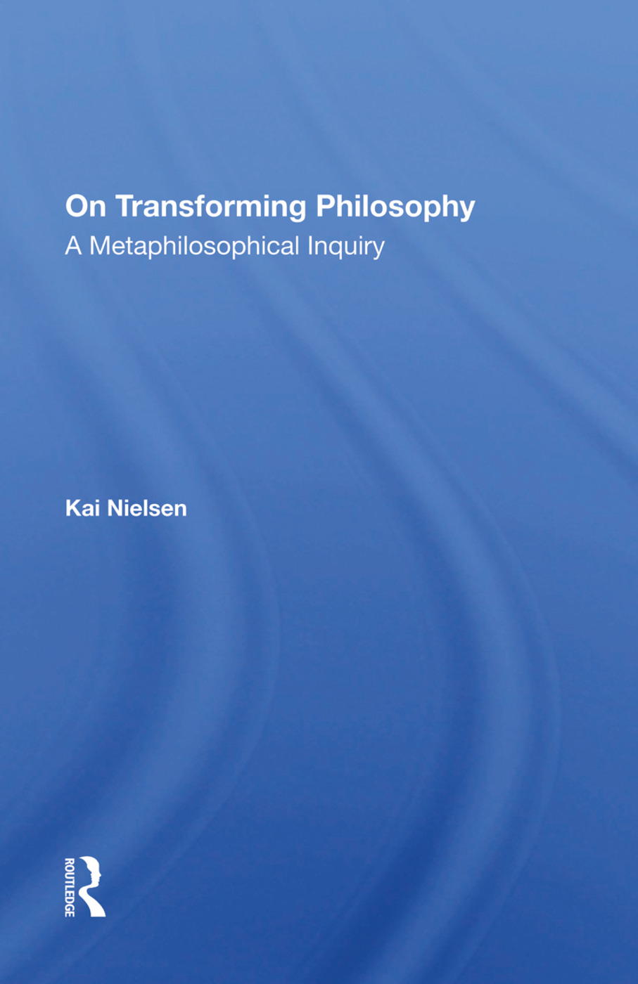 On Transforming Philosophy: A Metaphilosophical Inquiry book cover