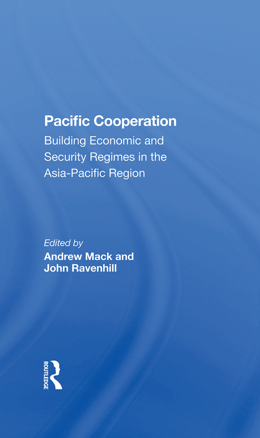 Pacific Cooperation: Building Economic And Security Regimes In The Asiapacific Region, 1st Edition (Hardback) book cover