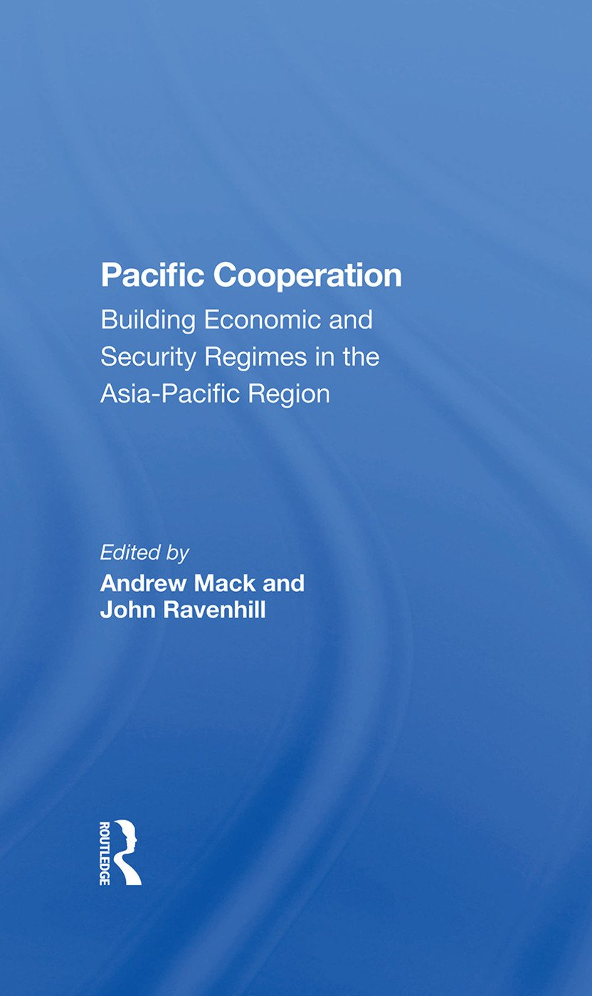 Pacific Cooperation: Building Economic And Security Regimes In The Asia-pacific Region book cover
