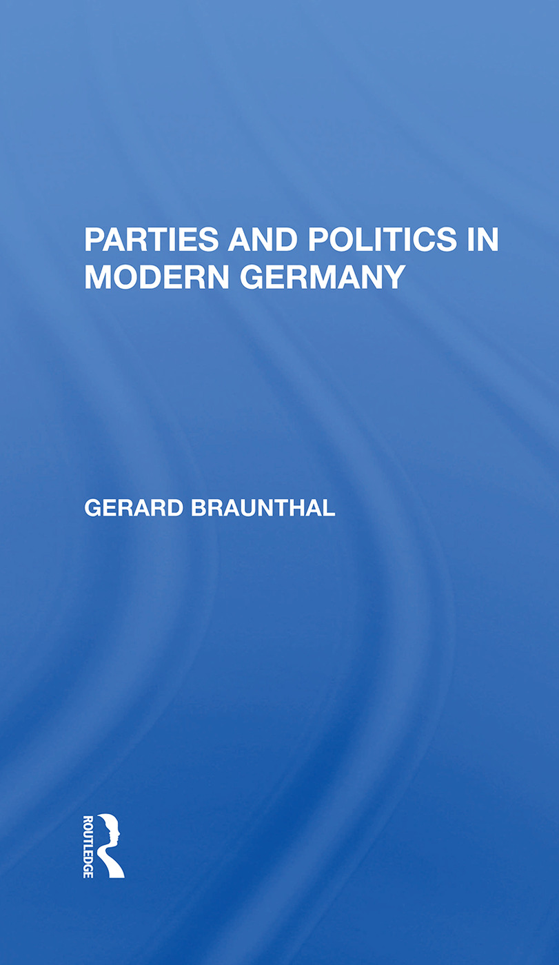 Parties And Politics In Modern Germany: 1st Edition (Hardback) book cover