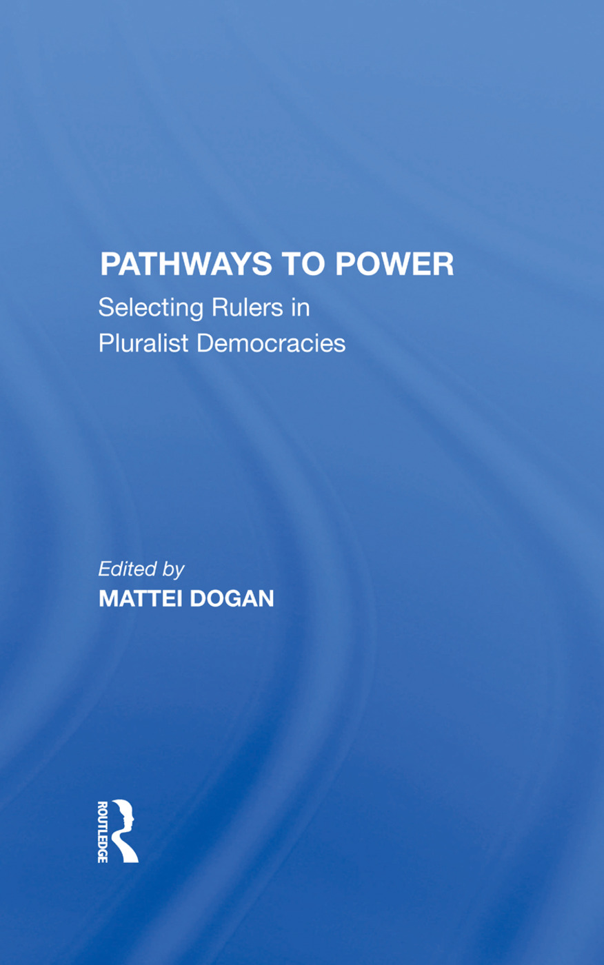 Pathways To Power: Selecting Rulers In Pluralist Democracies, 1st Edition (Hardback) book cover