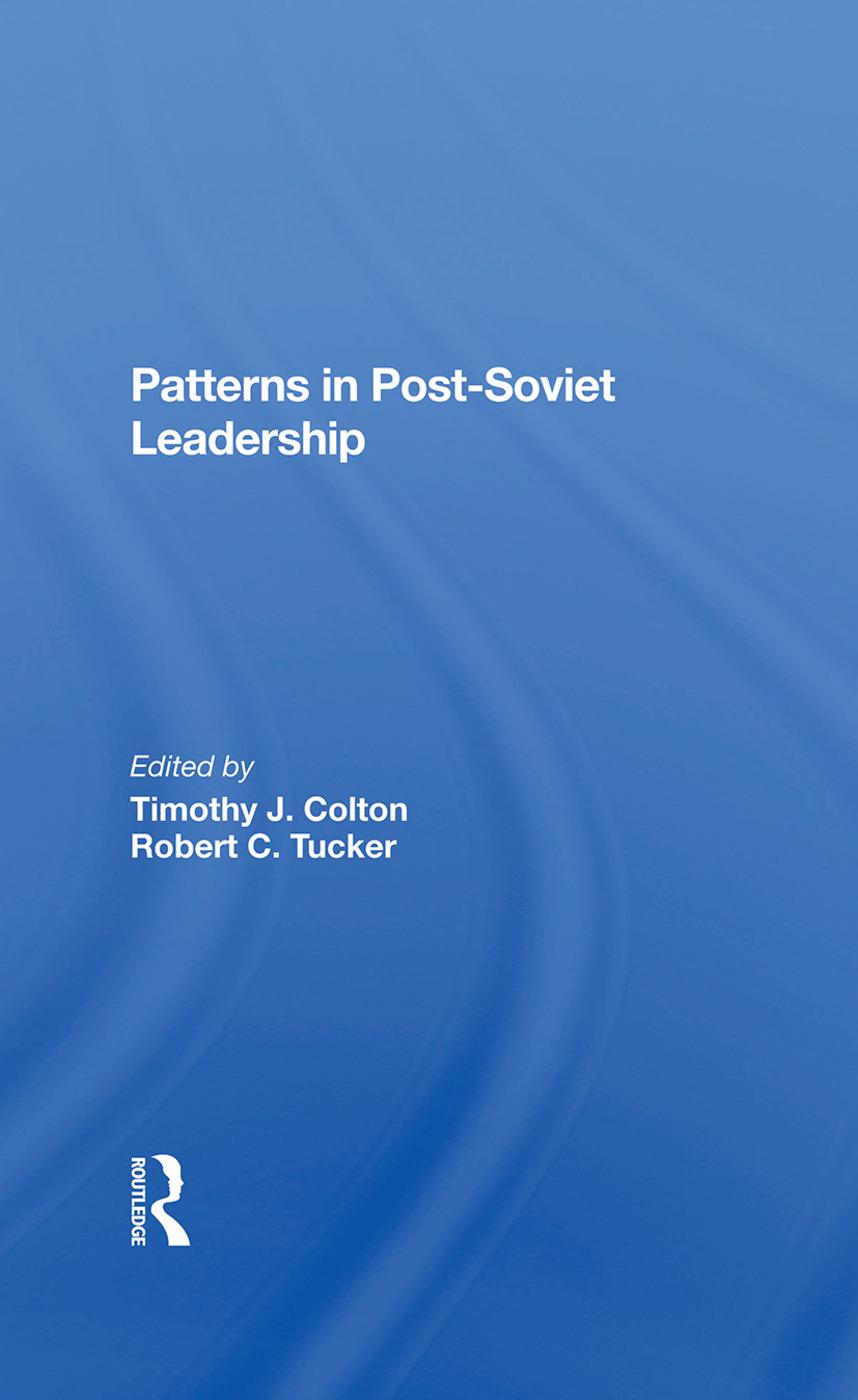 Patterns In Postsoviet Leadership: 1st Edition (Hardback) book cover