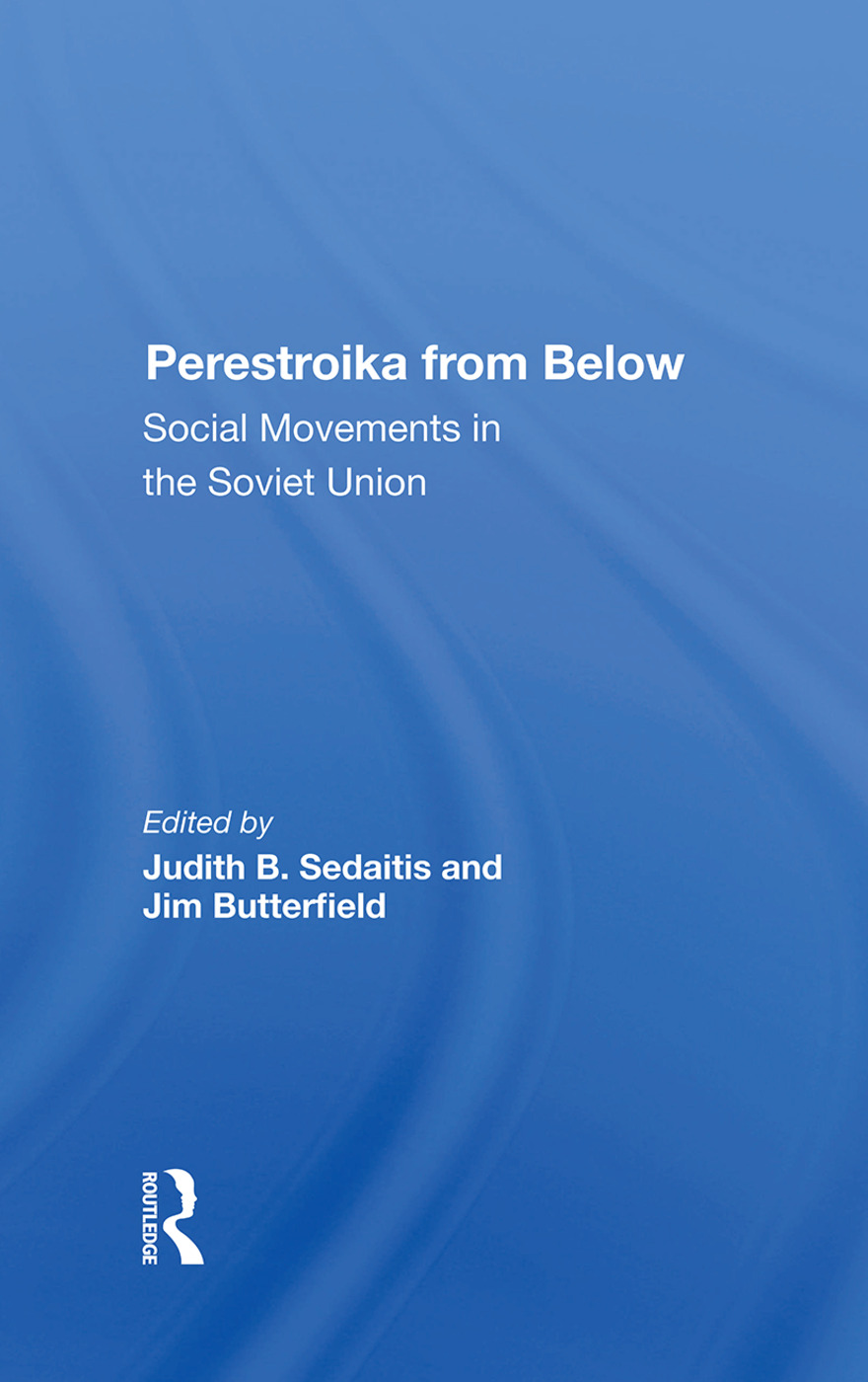 Perestroika From Below: Social Movements In The Soviet Union, 1st Edition (Hardback) book cover
