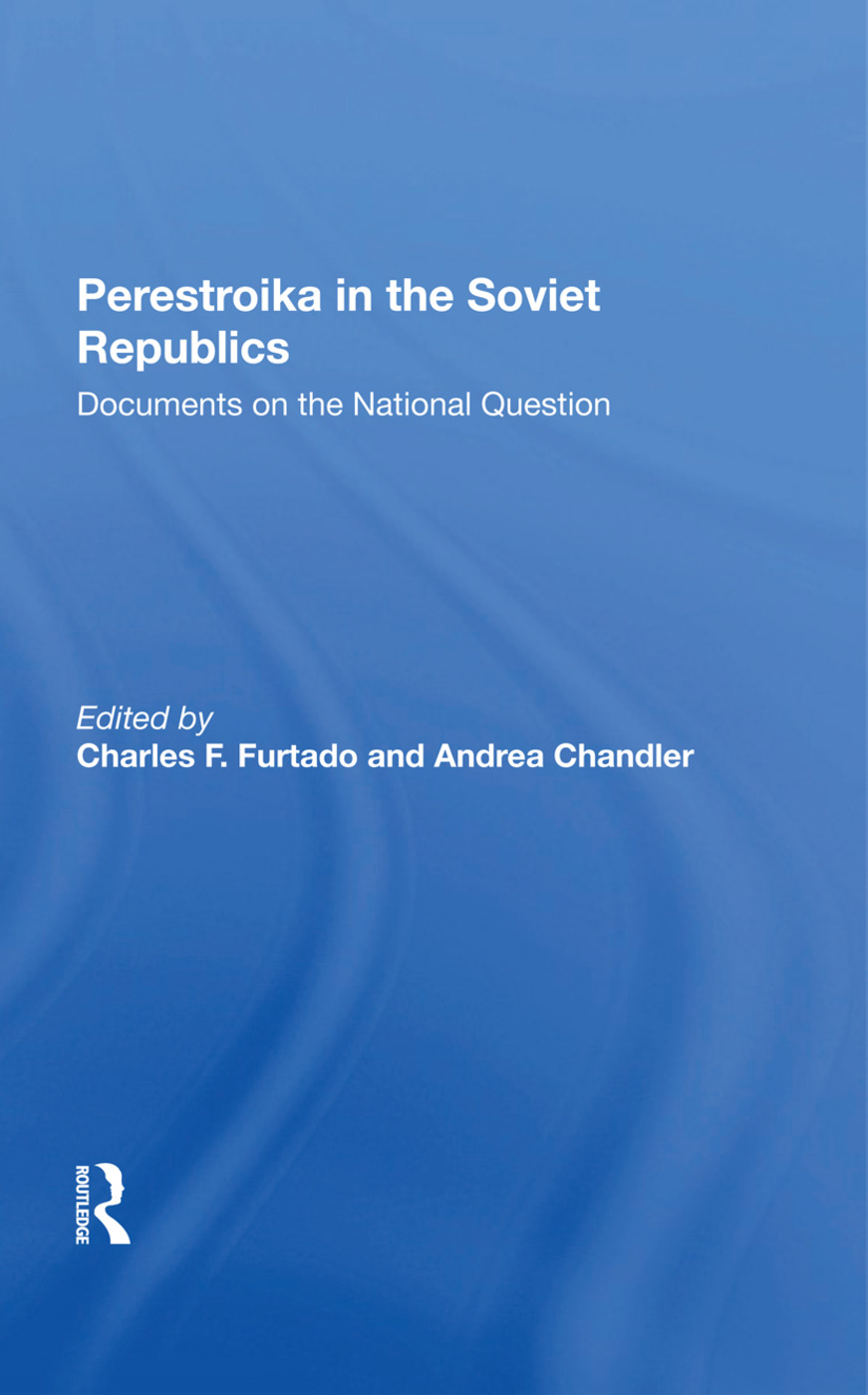 Perestroika In The Soviet Republics: Documents On The National Question, 1st Edition (Hardback) book cover