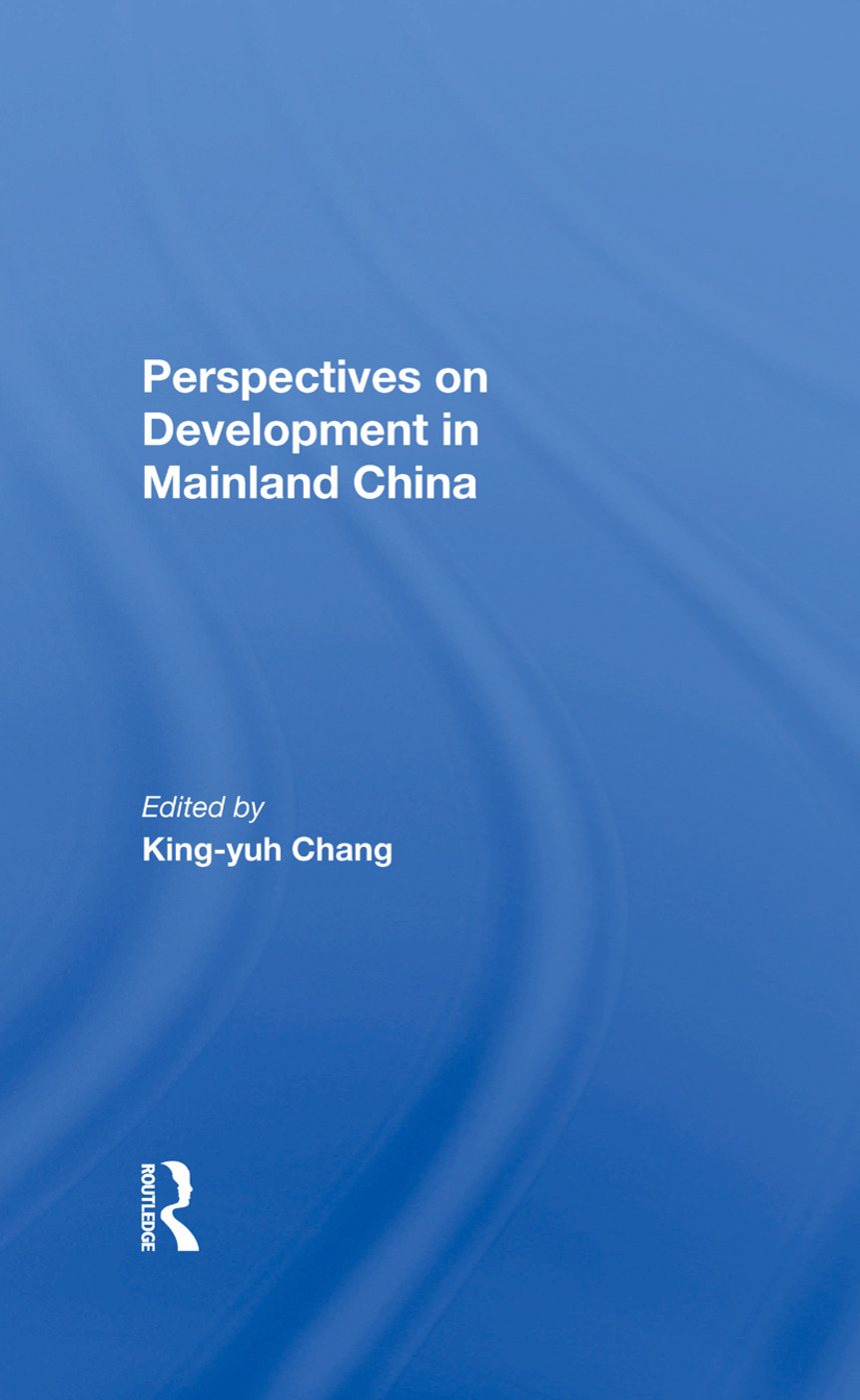 Perspectives On Development In Mainland China: 1st Edition (Hardback) book cover