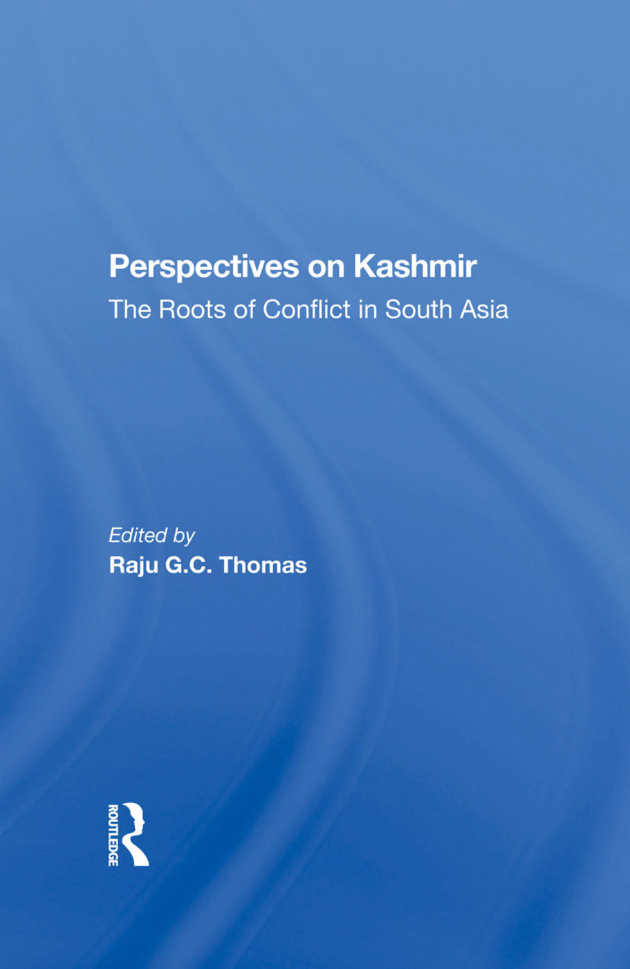 Perspectives On Kashmir: The Roots Of Conflict In South Asia, 1st Edition (Hardback) book cover