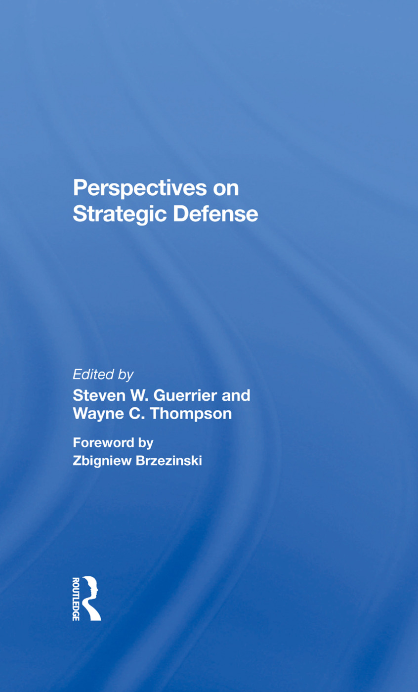 Perspectives On Strategic Defense: 1st Edition (Hardback) book cover