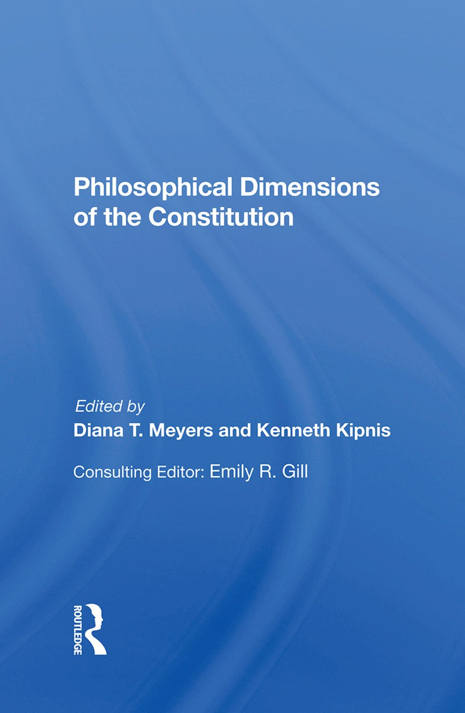 Philosophical Dimensions Of The Constitution: 1st Edition (Hardback) book cover
