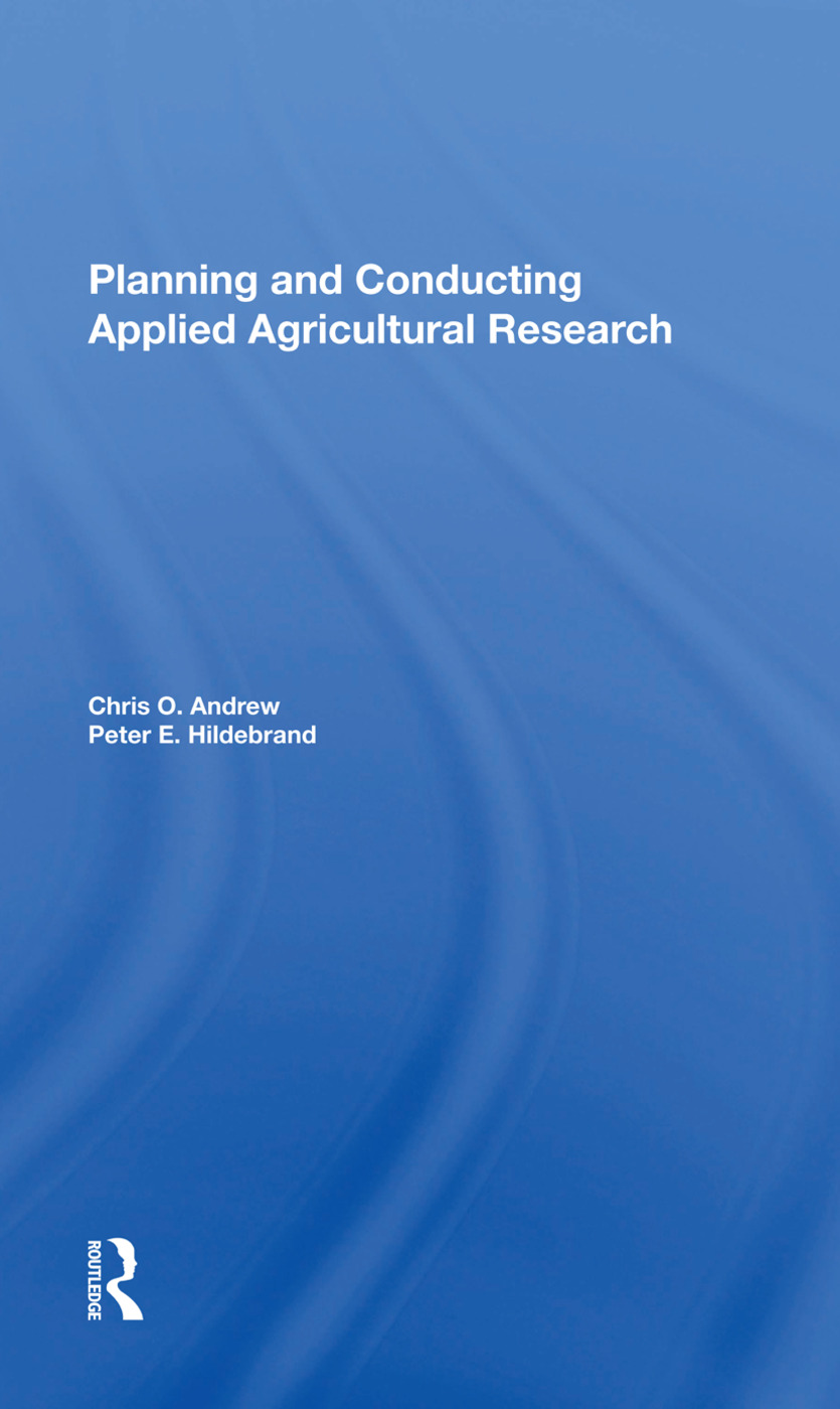 Planning And Conducting Applied Agricultural Research: 1st Edition (Hardback) book cover