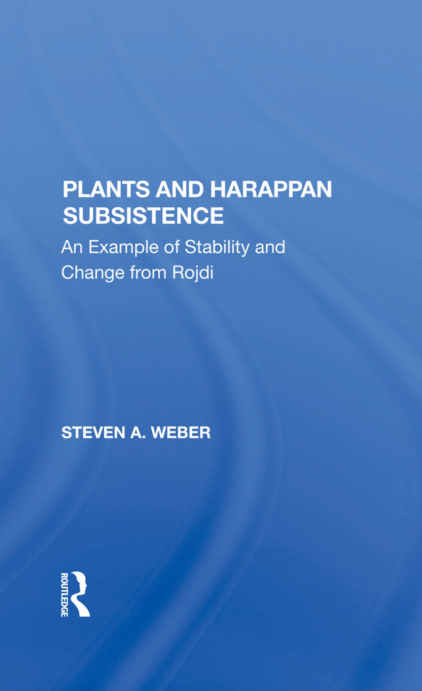 Plants And Harappan Subsistence: An Example Of Stability And Change From Rojdi book cover