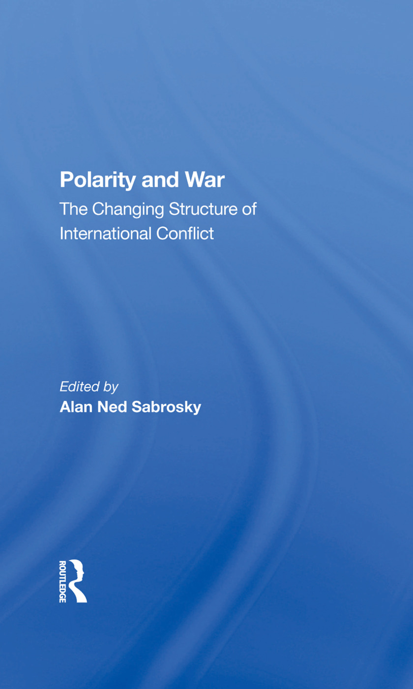 Polarity And War: The Changing Structure Of International Conflict, 1st Edition (Hardback) book cover