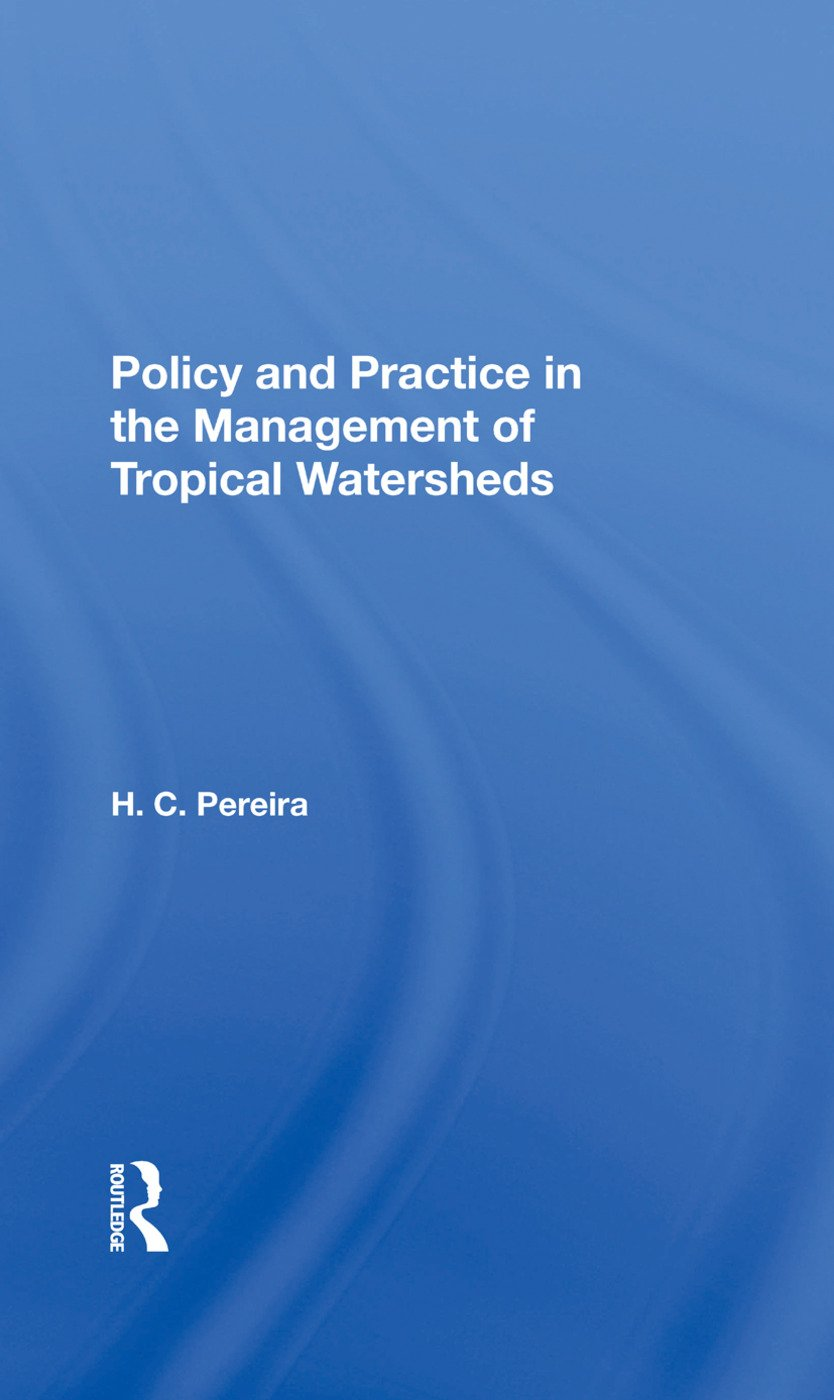 Policy And Practice In The Management Of Tropical Watersheds book cover