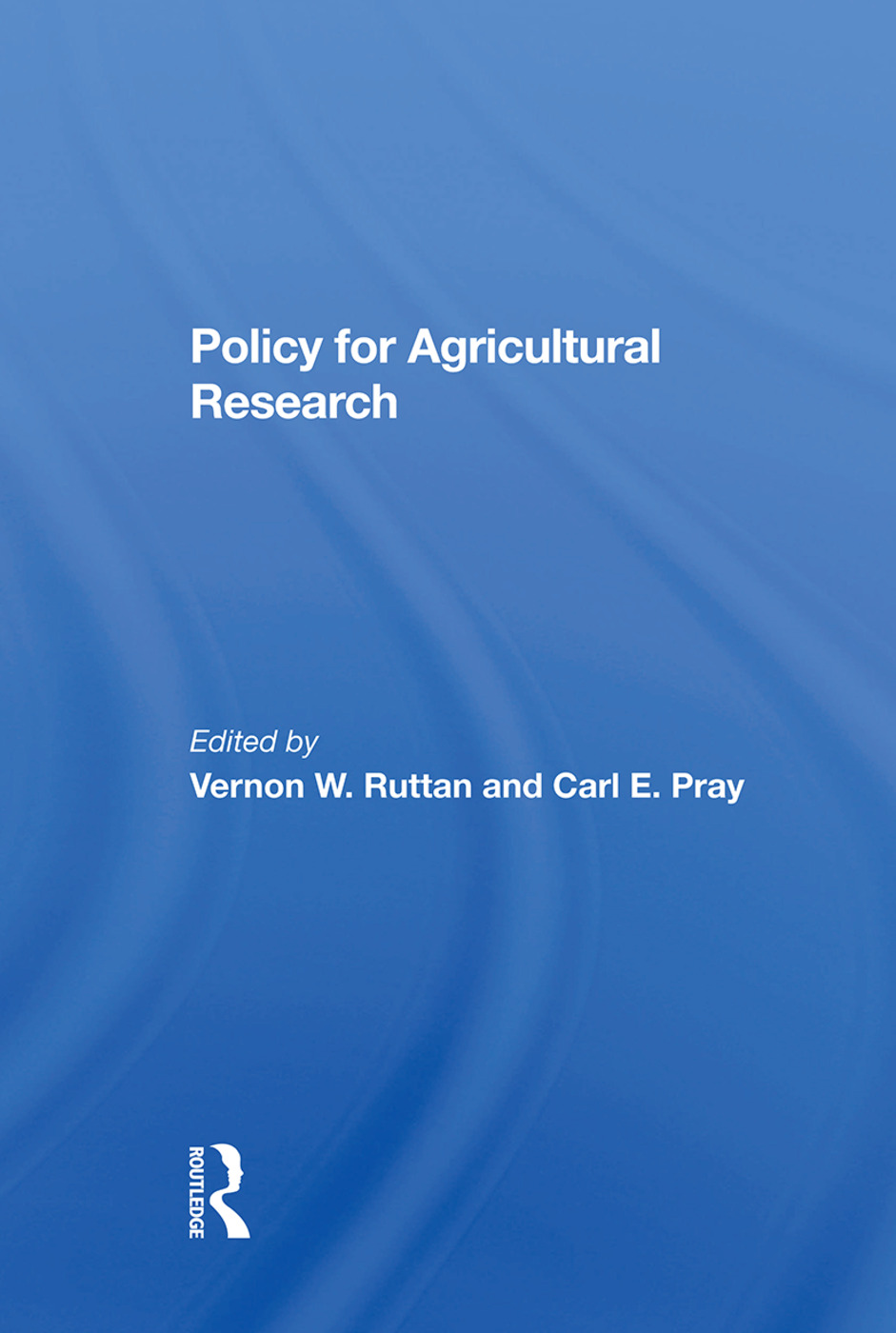Policy For Agricultural Research: 1st Edition (Hardback) book cover