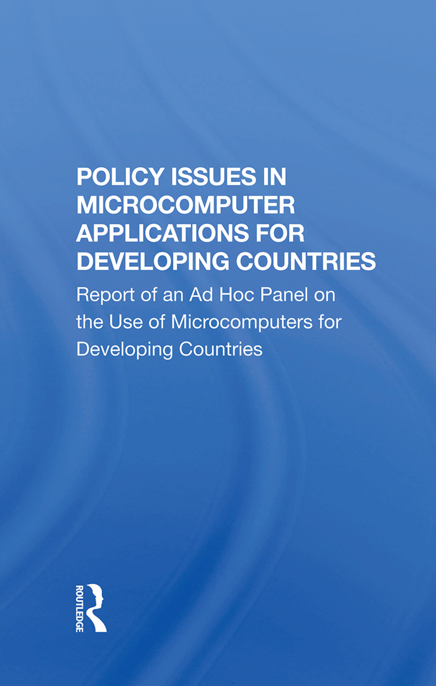 Policy Issues In Microcomputer Applications For Developing Countries: 1st Edition (Hardback) book cover