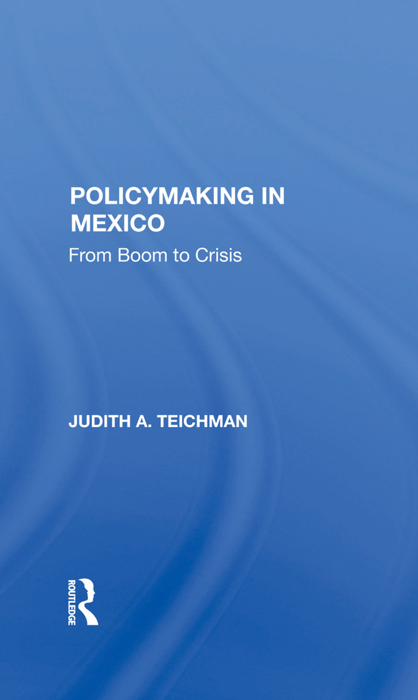 Policymaking In Mexico: From Boom To Crisis book cover