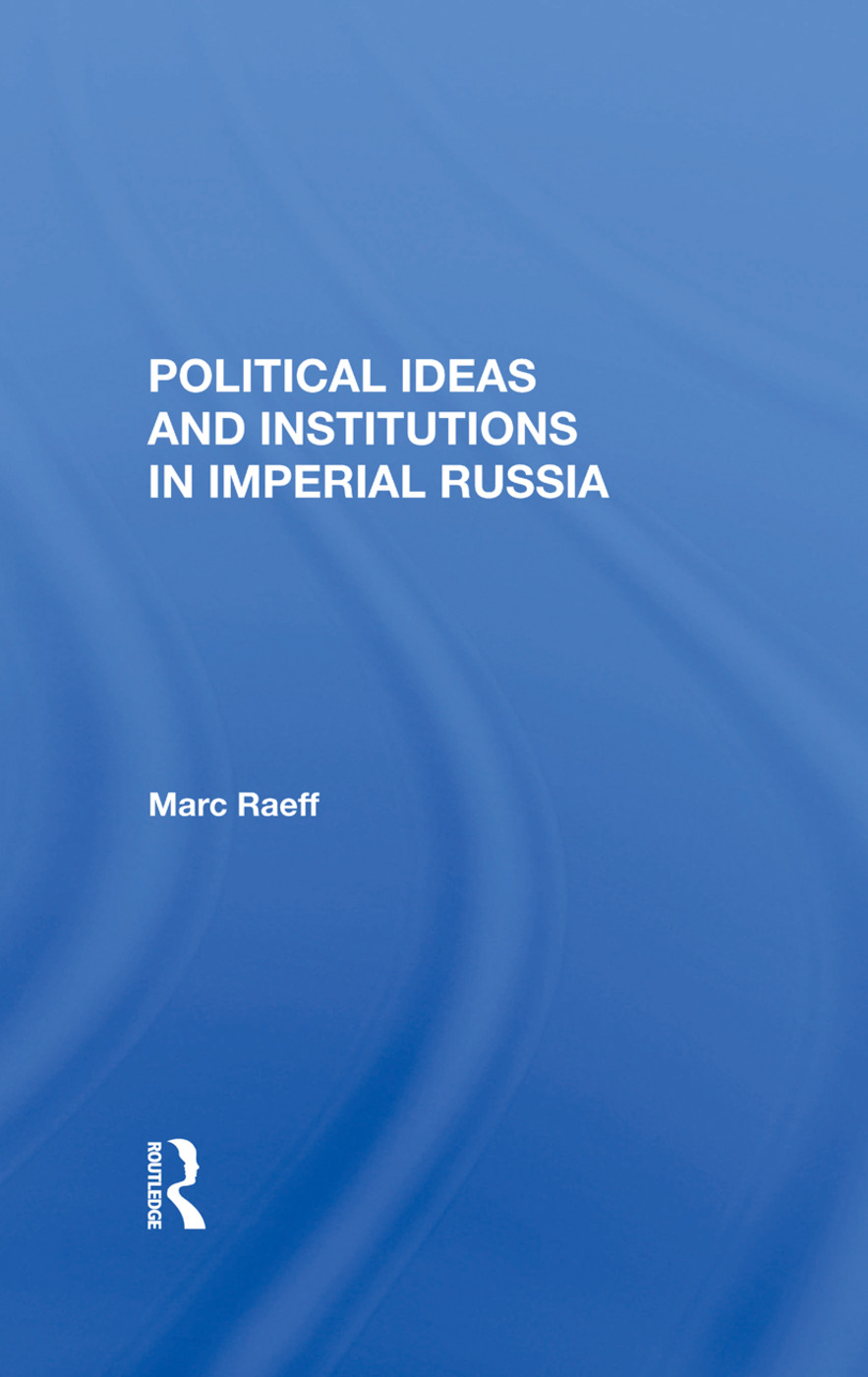 Political Ideas And Institutions In Imperial Russia: 1st Edition (Hardback) book cover