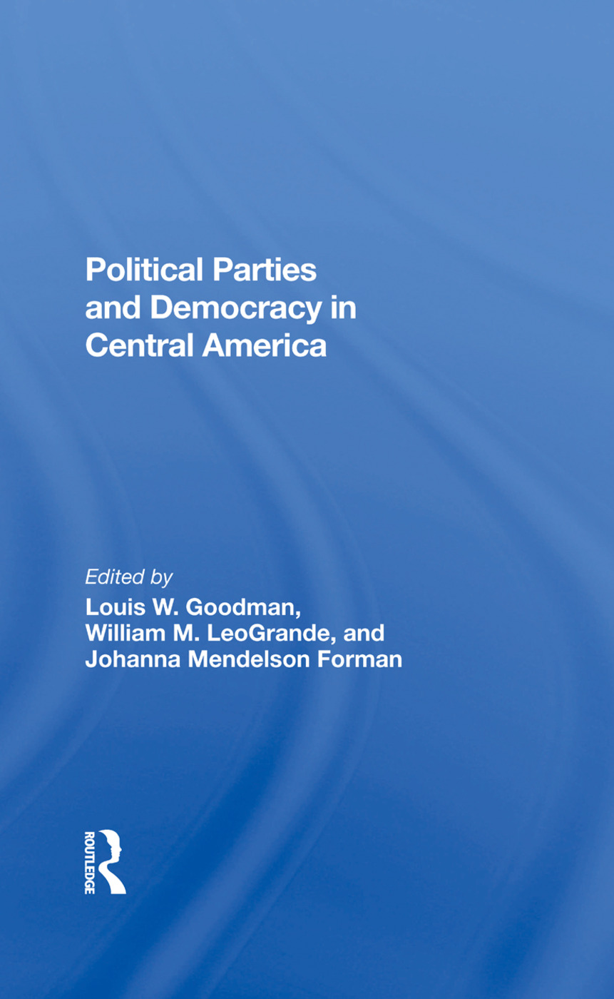 Political Parties And Democracy In Central America: 1st Edition (Hardback) book cover