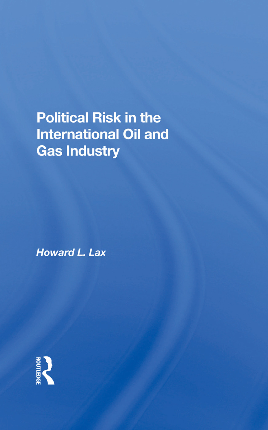 Political Risk In The International Oil And Gas Industry book cover