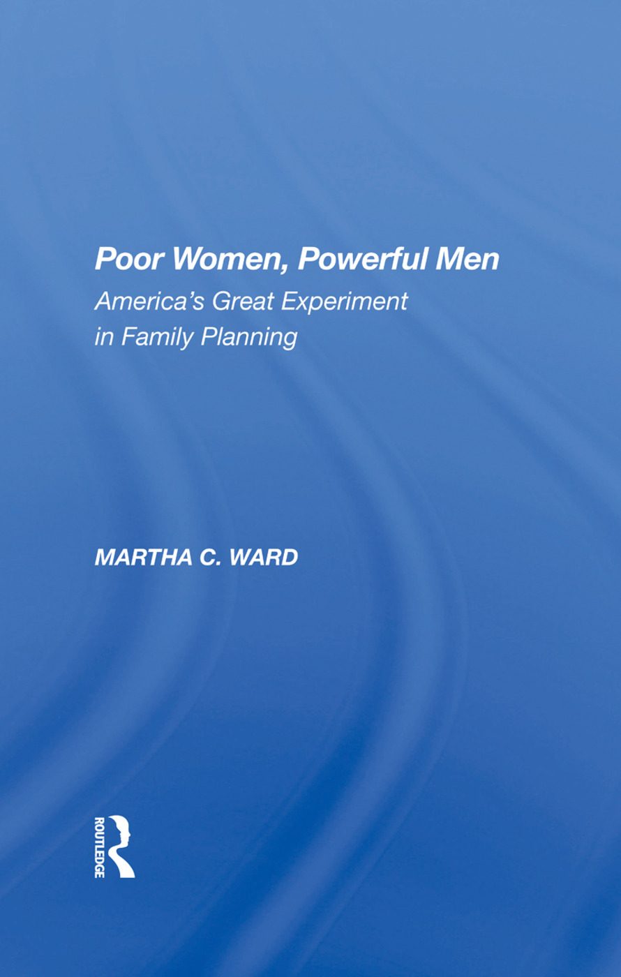 Poor Women, Powerful Men: America's Great Experiment In Family Planning book cover