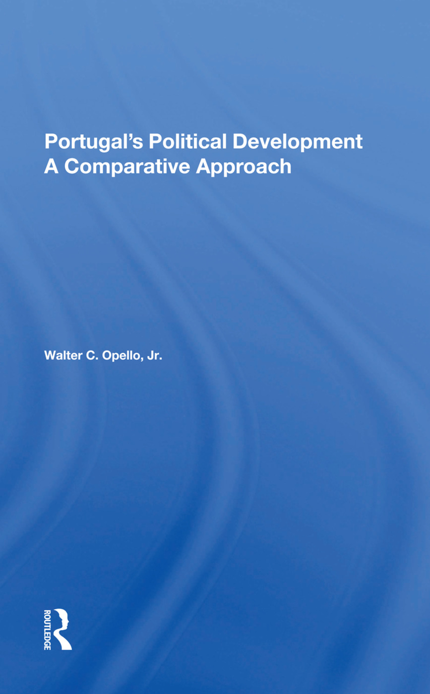 Portugal's Political Development: A Comparative Approach, 1st Edition (Hardback) book cover