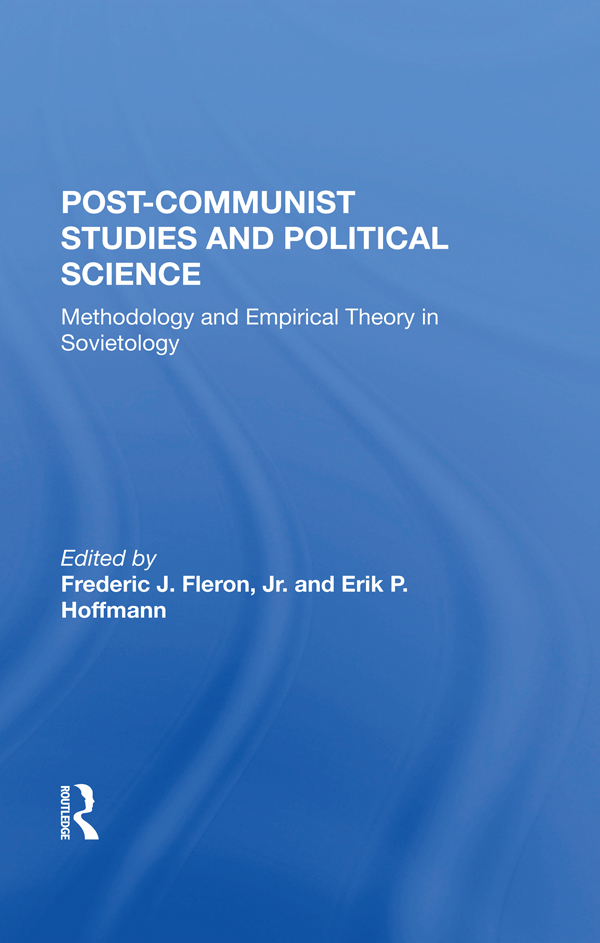 Postcommunist Studies And Political Science: Methodology And Empirical Theory In Sovietology, 1st Edition (Hardback) book cover