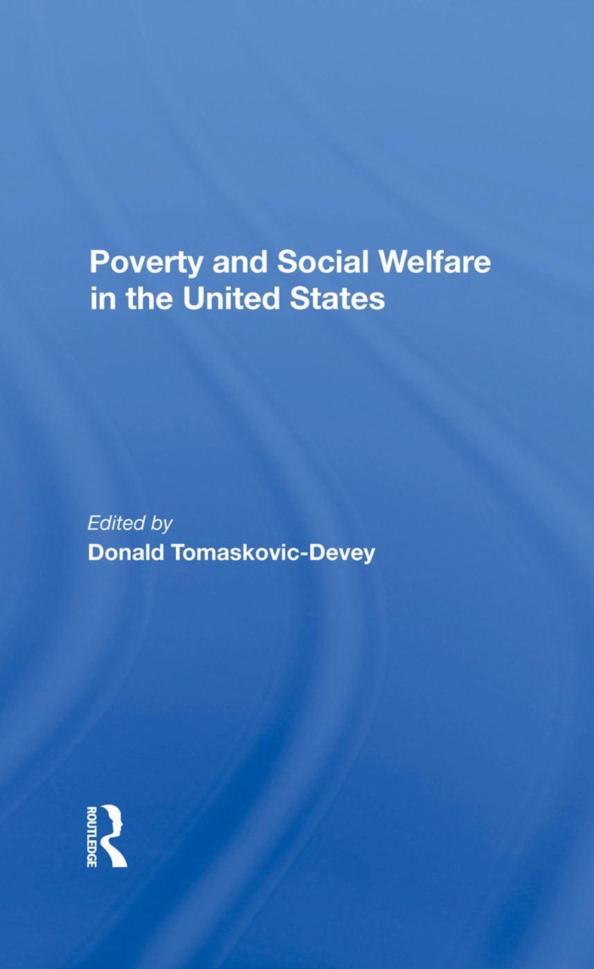 Poverty And Social Welfare In The United States: 1st Edition (Hardback) book cover