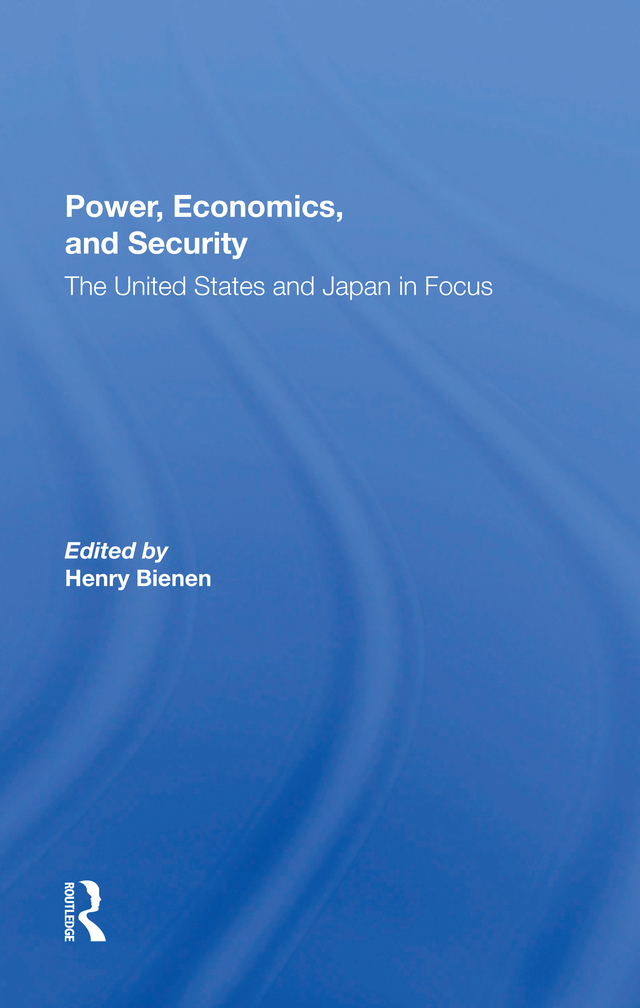 Power, Economics, And Security: The United States And Japan In Focus book cover