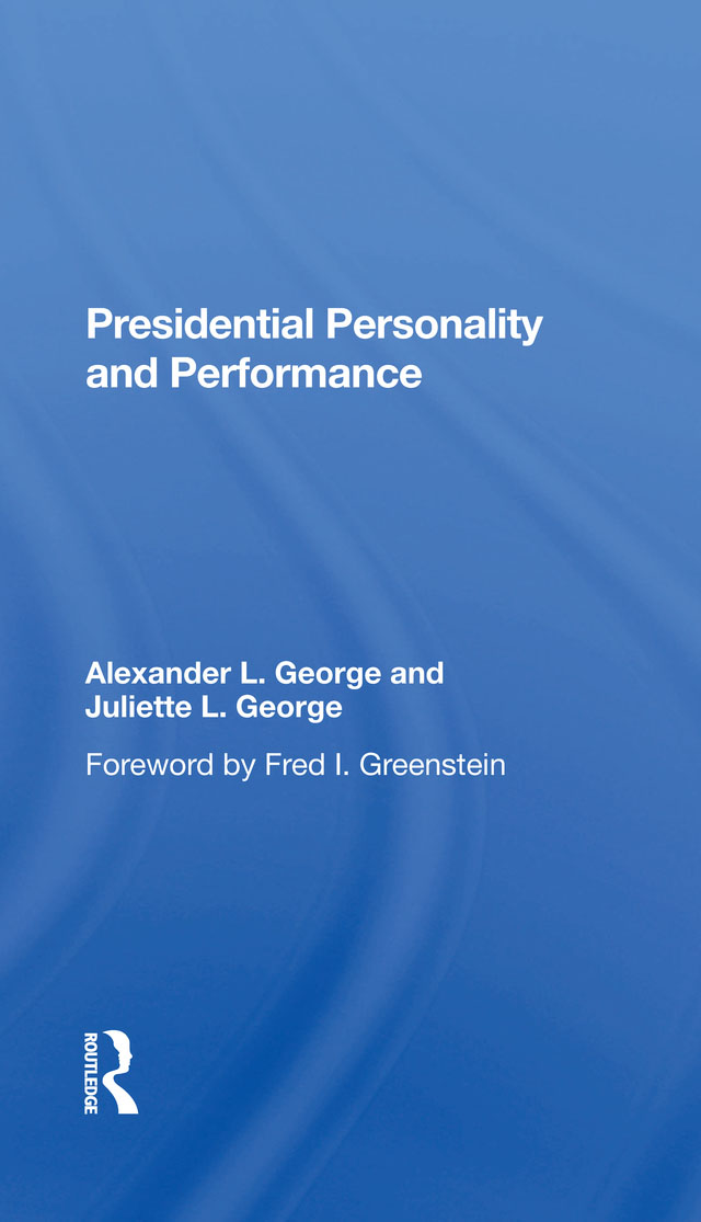Presidential Personality And Performance: 1st Edition (Hardback) book cover
