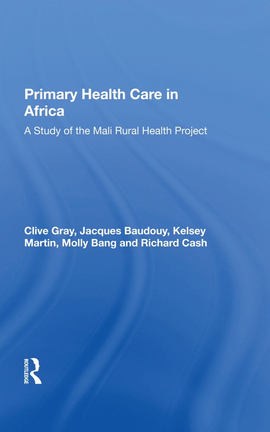 Primary Health Care In Africa: A Study Of The Mali Rural Health Project book cover