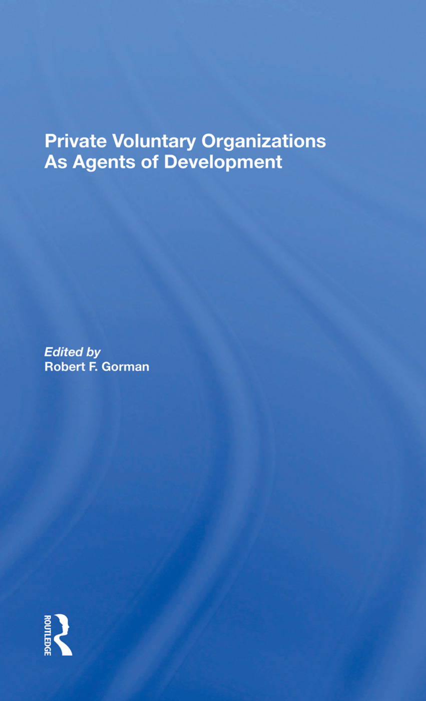 Private Voluntary Organizations As Agents Of Development: 1st Edition (Hardback) book cover