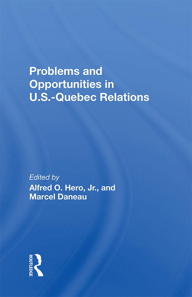 Problems And Opportunities In U.S. – Quebec Relations book cover