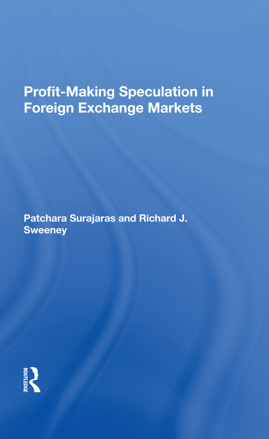 Profitmaking Speculation In Foreign Exchange Markets: 1st Edition (Hardback) book cover