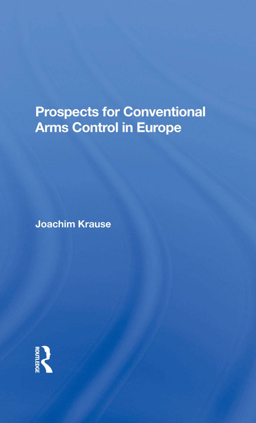 Prospects For Conventional Arms Control In Europe: 1st Edition (Hardback) book cover