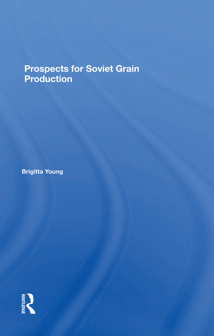 Prospects For Soviet Grain Production: 1st Edition (e-Book) book cover