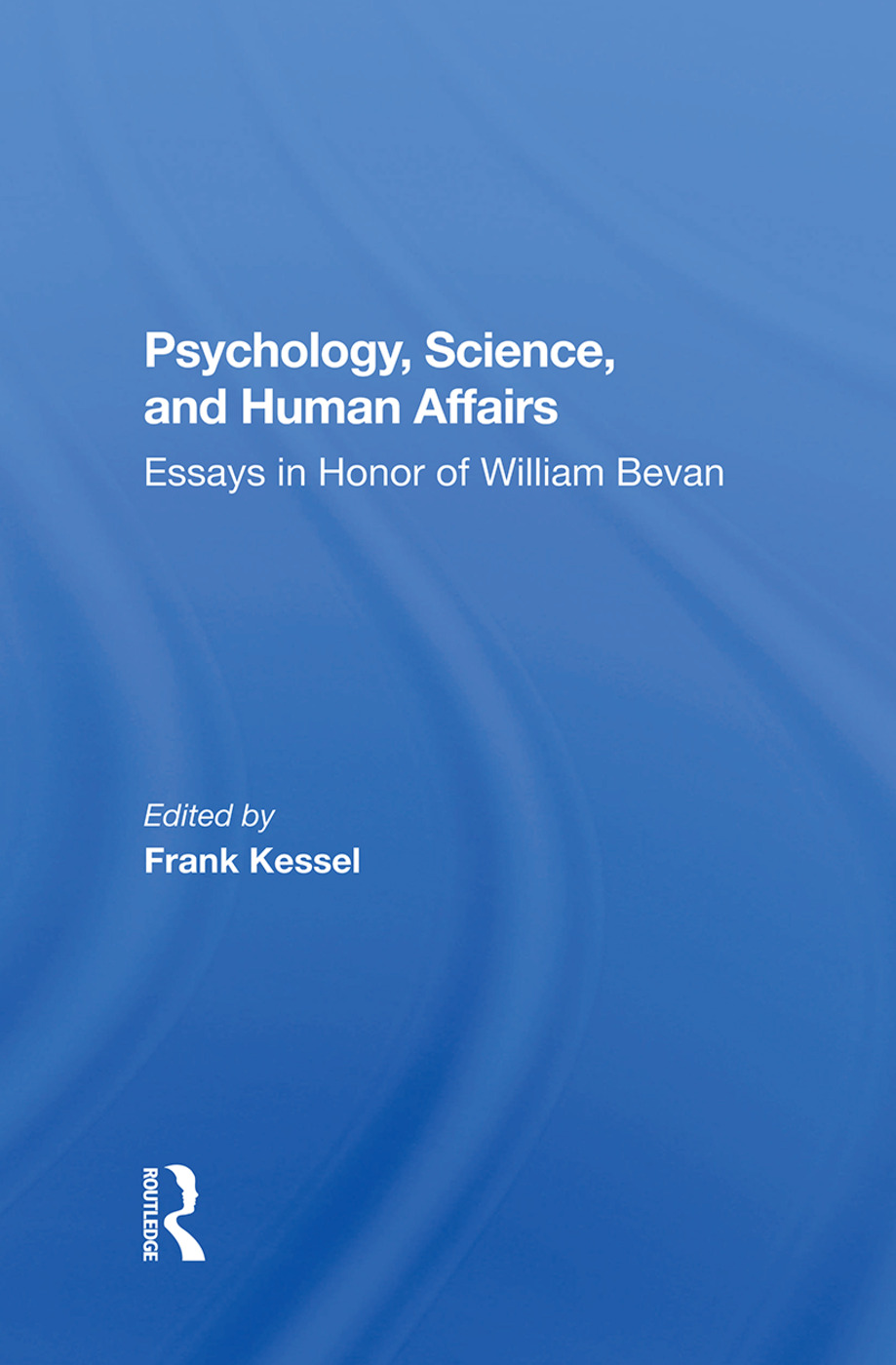 Psychology, Science, And Human Affairs: Essays In Honor Of William Bevan, 1st Edition (Hardback) book cover