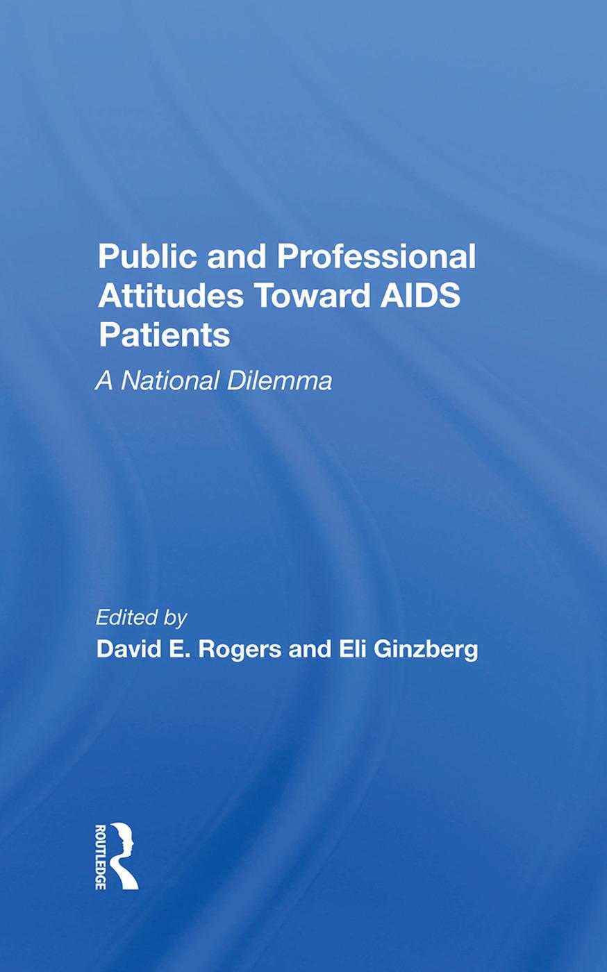 Public and Professional Attitudes Toward AIDS Patients