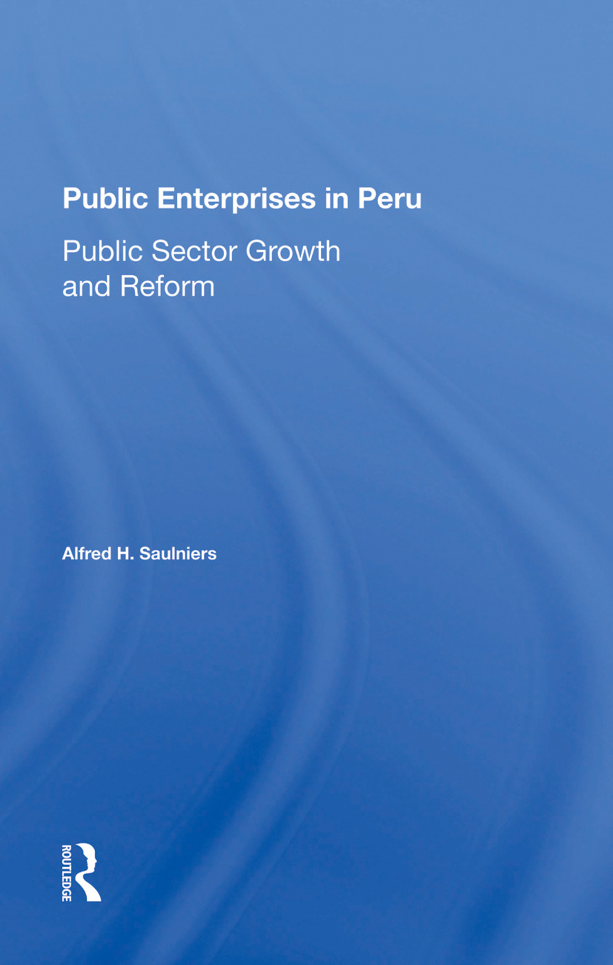 Public Enterprises In Peru: Public Sector Growth And Reform book cover
