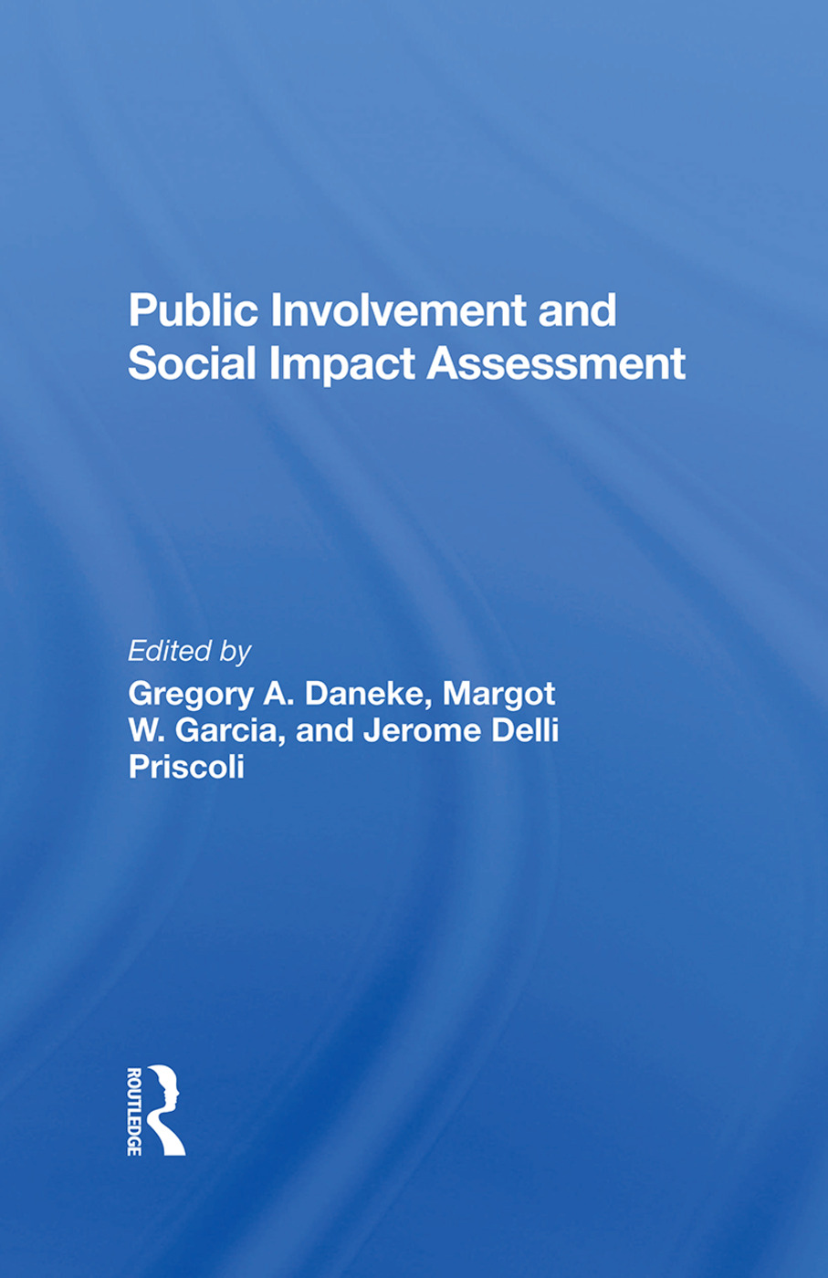 Public Involvement And Social Impact Assessment: 1st Edition (Hardback) book cover