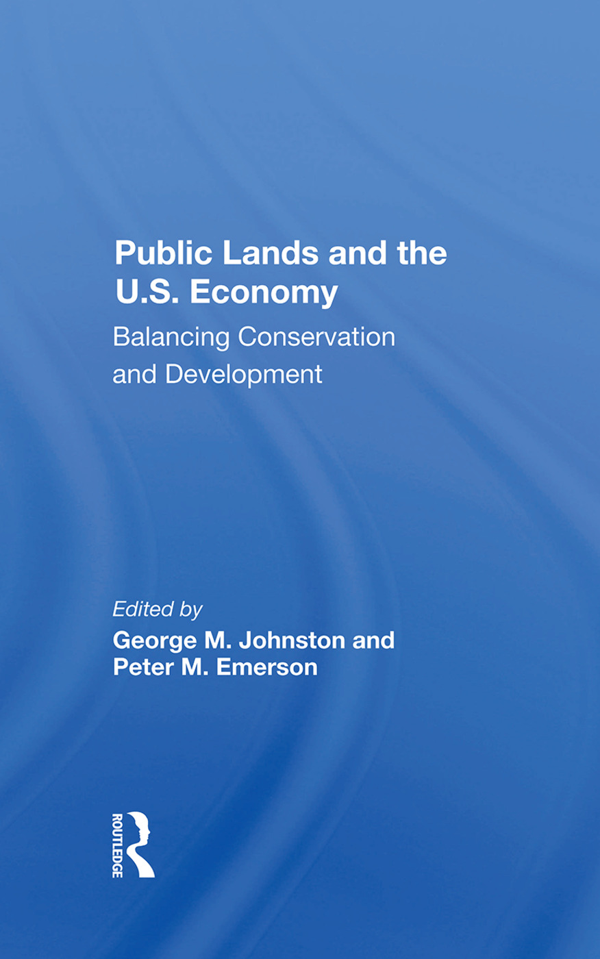 Public Lands And The U.s. Economy: Balancing Conservation And Development, 1st Edition (Hardback) book cover